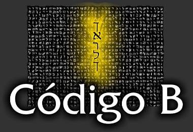 Código B- Mensajes ocultos en la Torá o Pentateuco